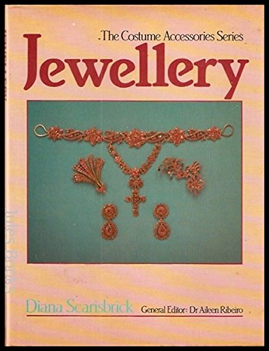 9780713442786: Jewellery (Costume Accessories Series)