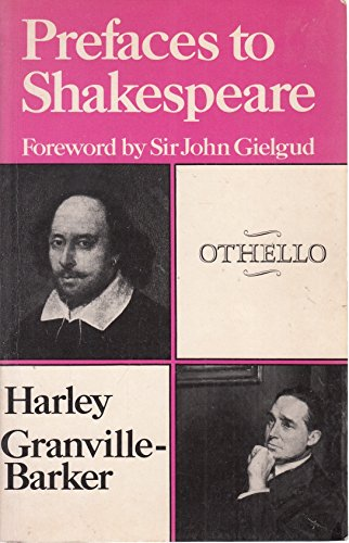 Prefaces to Shakespeare - Revised: Othello: Granville-barker, Harley
