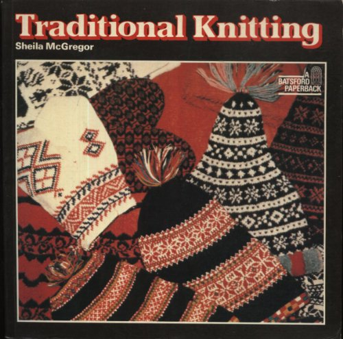 9780713443363: Traditional Knitting