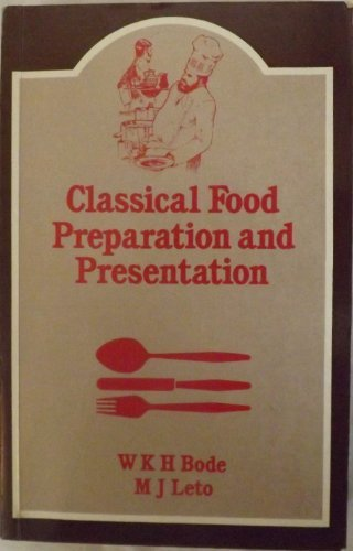 9780713443486: Classical Food Preparation and Presentation