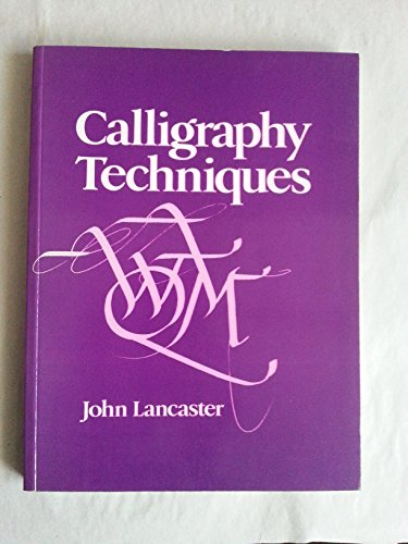 9780713443707: Calligraphy Techniques (Craftkeys)
