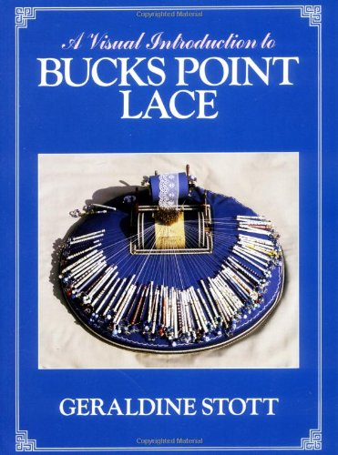 9780713443721: A Visual Introduction to Bucks Point Lace