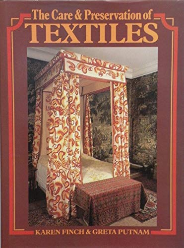 9780713444117: Care and Preservation of Textiles