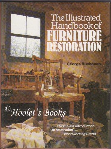 9780713444216: The Illustrated Handbook of Furniture Restoration