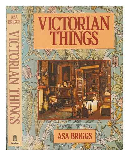 9780713445190: Victorian Things