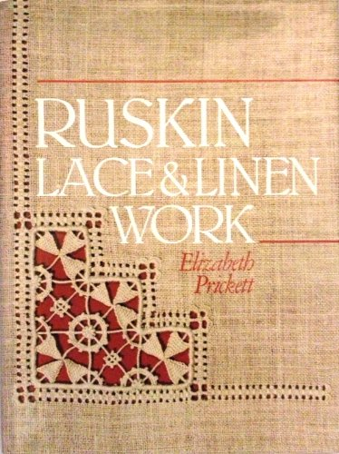 9780713445619: Ruskin Lace and Linen Work