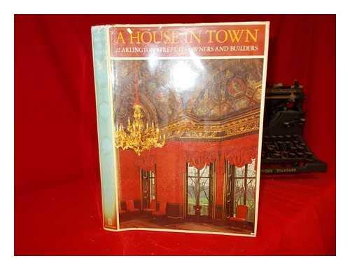 9780713445633: A House in Town