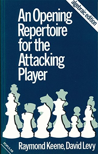 9780713445862: Opening Repertoire for the Attacking Player