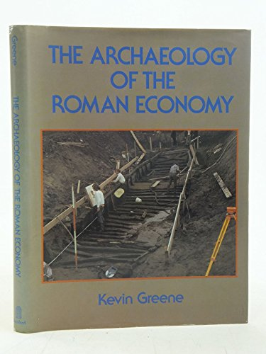 The Archaeology of the Roman Economy: Greene, Kevin