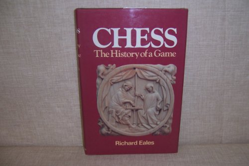9780713446074: Chess: The History of a Game