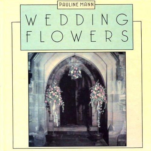 Wedding Flowers: Mann, Pauline