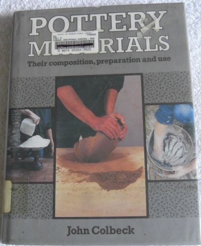 9780713446951: Pottery Materials: Their Composition, Preparation and Use
