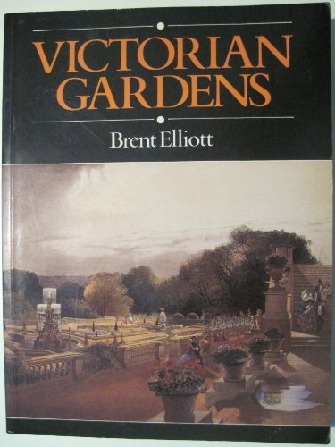 9780713447644: Victorian Gardens