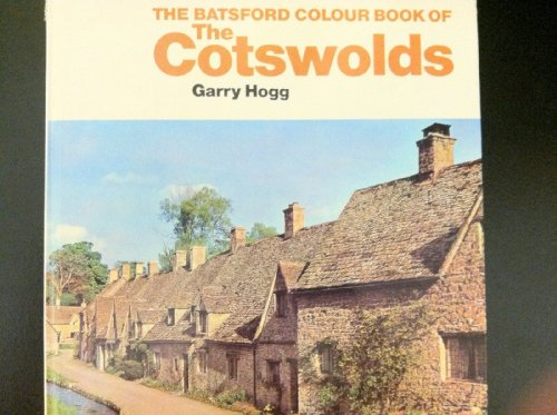 9780713447767: Batsford Colour Book of the Cotswolds