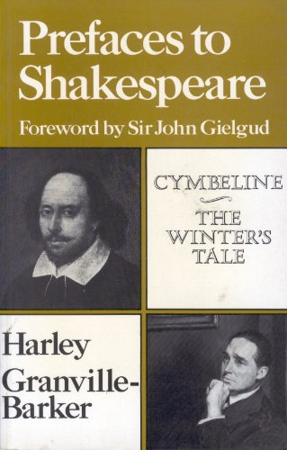 Prefaces to Shakespeare: Cymbeline/the Winter's Tale (PREFACES TO SHAKESPEARE S): Harley ...