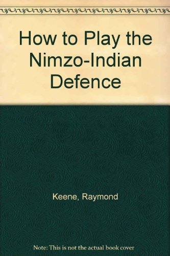 9780713448726: How to Play the Nimzo-Indian Defence