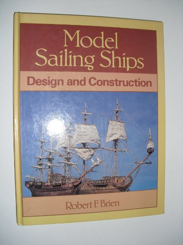 9780713448948: Model Sailing Ships: Design and Construction