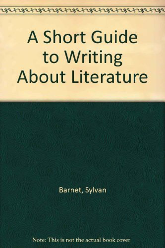 9780713449020: A Short Guide to Writing About Literature
