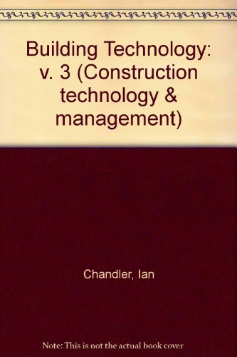 9780713450187: Building Technology: v. 3 (Construction technology & management)