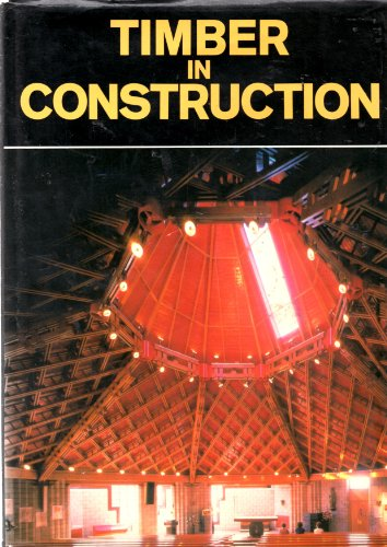 9780713450538: Timber in Construction