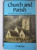 9780713451023: Church and Parish: Introduction for Local Historians (Batsford Local History S.)