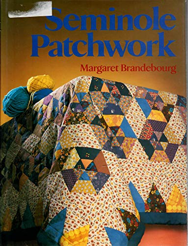 9780713451313: Seminole Patchwork