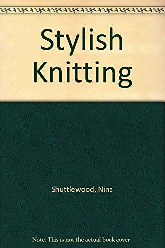 9780713451672: Stylish Knitting