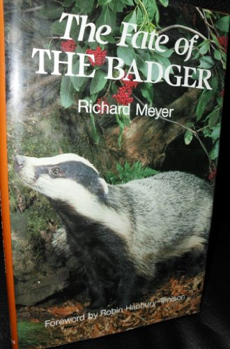 9780713451894: Fate of the Badger