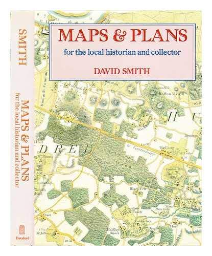 9780713451917: Maps and Plans for the Local Historian and Collector