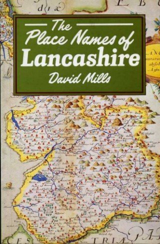 Place Names of Lancashire (0713452366) by Mills, David