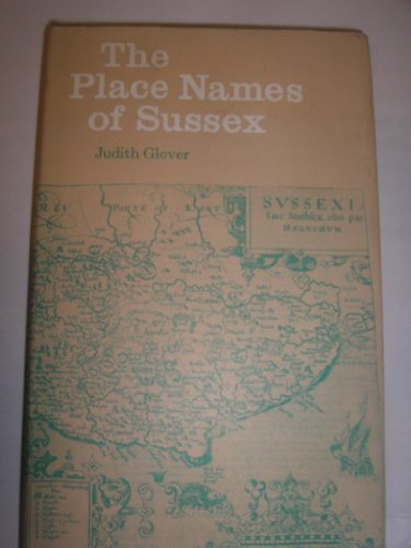 9780713452372: The Place Names of Sussex