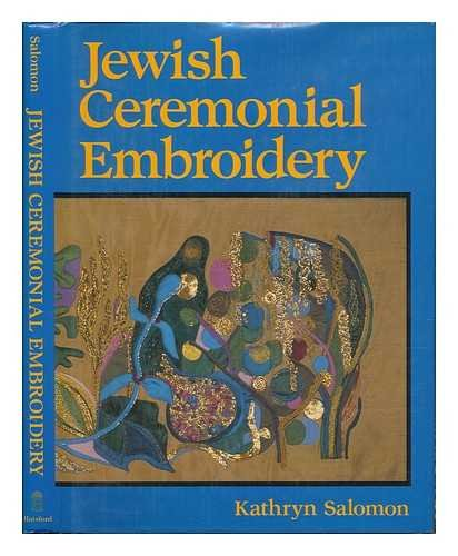9780713452686: Jewish Ceremonial Embroidery