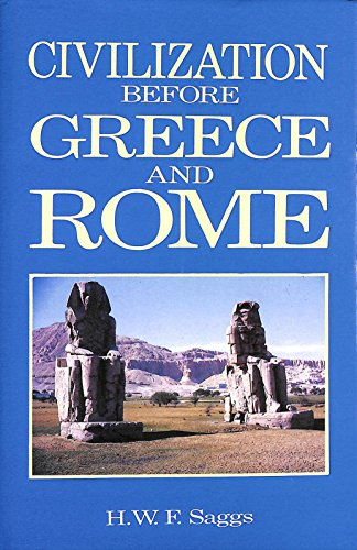 9780713452778: Civilization Before Greece and Rome