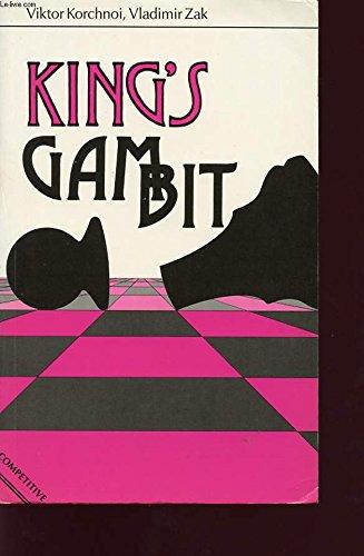 9780713452891: The King's Gambit (Batsford Gambit)