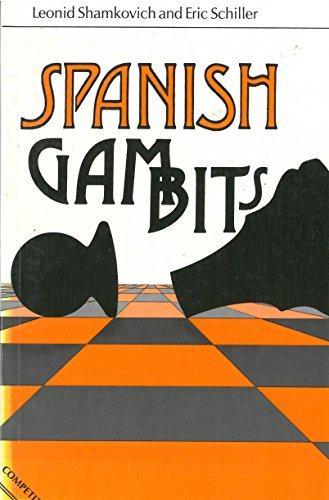 9780713452969: Spanish Gambits