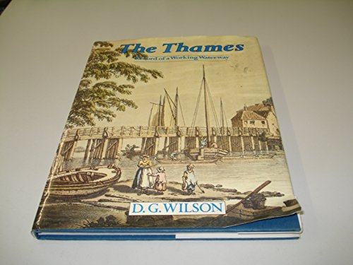 9780713452983: The Thames: Record of a Working Waterway