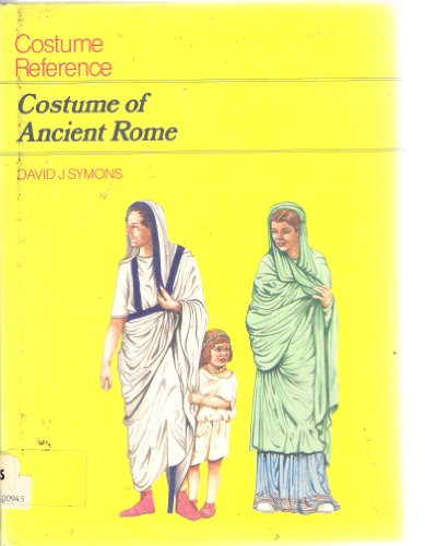 9780713453270: The Costume Reference: Costume of Ancient Rome