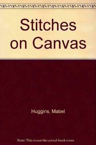 9780713453782: Stitches on Canvas