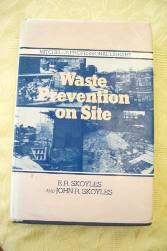 9780713453805: Waste Prevention on Site (Mitchell's professional library)