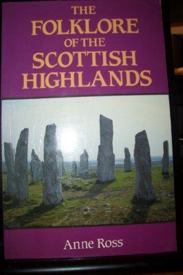 9780713454475: Folklore of the Scottish Highlands
