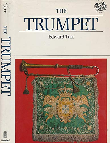 9780713454635: The Trumpet (Batsford Musical Instruments)