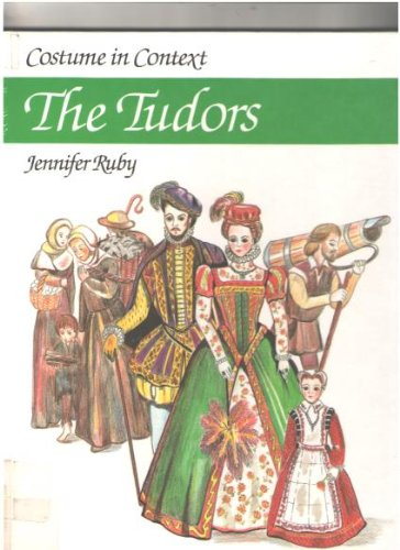 9780713454710: Costume in Context: The Tudors (Costume in Context Series)