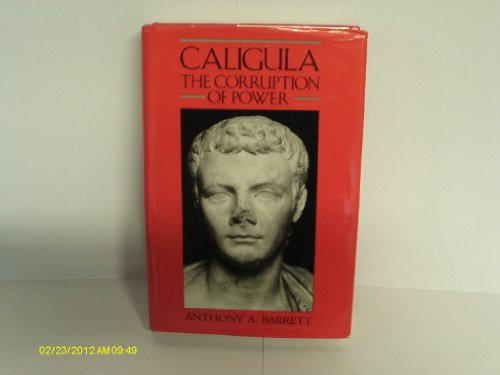 9780713454871: Caligula: The Corruption of Power (Imperial biographies)