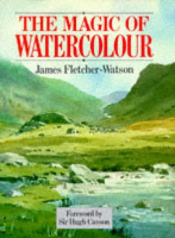 9780713455144: The Magic of Watercolour