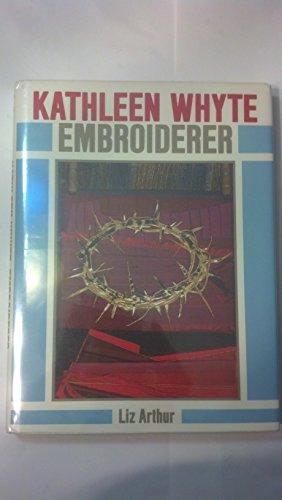 Kathleen Whyte: Embroiderer: Arthur, Liz