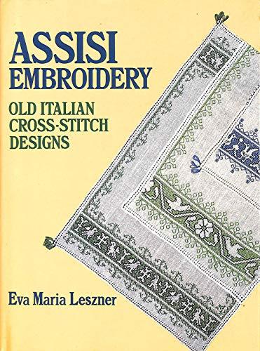 Assisi Embroidery: Old Italian Cross Stitch Design: Eva Maria Leszner