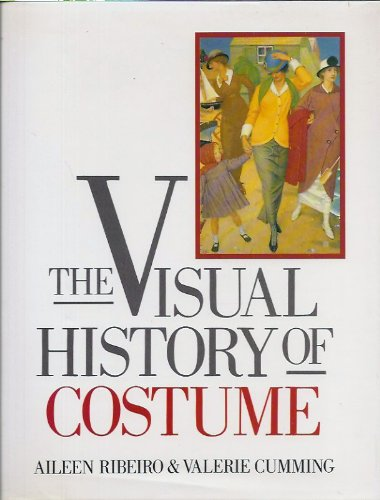 The Visual History of Costume (0713456248) by Aileen Ribeiro; Valerie Cumming