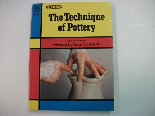9780713457674: The Technique of Pottery (Craftline S.)