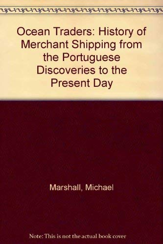 9780713458244: Ocean Traders: A History of Merchant Shipping from the Portuguese Discoveries to the Present Day