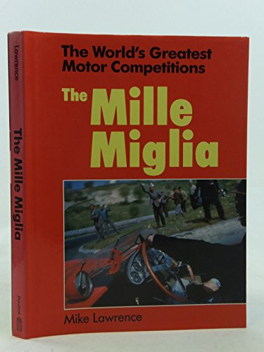 9780713458268: World's Greatest Motor Competitions: Mille Miglia (The world's greatest motor competitions)